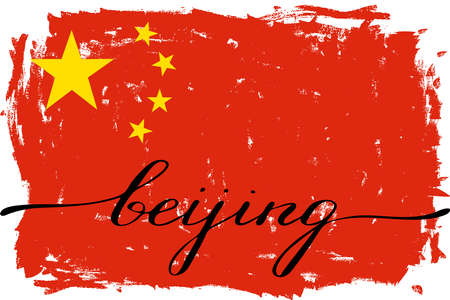 Beijing Chinese flag grunge painted handwriting vector. There are true colors of flag