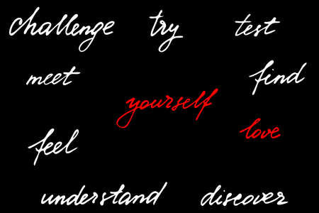 Phrases motivational quotes script handwriting text love try test challenge meet feel understand discover yourself. Each word is on the separate layer, vector