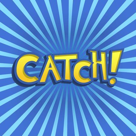 Vector Illustration of cartoon Lettering for Design, Website, Background, Banner. Catch Element Template
