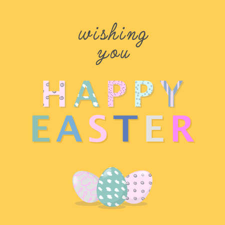 Nice colourful greeting card with hand writing text Wishing you Happy Easter and painted eggs elements composition. Pastel colours.