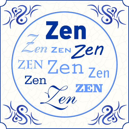 Original design of a traditional delft blue tile with abstract illustration in shades of blue, cream and grey grunge background and text in various fonts: Zen, vector, eps 10