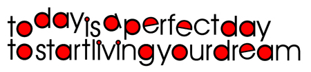 Today is a perfect day to start living your dream. A clean, bright typographic  image in black, white and red, word art, vector, eps 10 Illusztráció