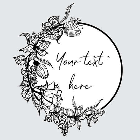Round frame with painted flowers. Black and white graphic flowers, leaves and berries are located around the left side of the field for the inscription. Illustration