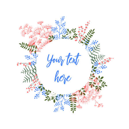 Round template for your text, decoration of flowers, berries, leaves and other plants. Bright frame for gift card and other greeting on holidays. Isolated on a white background. Illustration