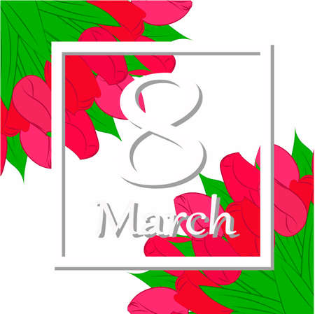 Happy Women s Day March 8 greeting card with a bouquet tulips on background with frame