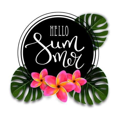 Hello summer.Calligraphy inscription with a thin feather. Summer Typography Lettering. Tropical pink flowers and palm leaves. Signboard, advertisement, banner, leaflet.Vector illustration EPS10
