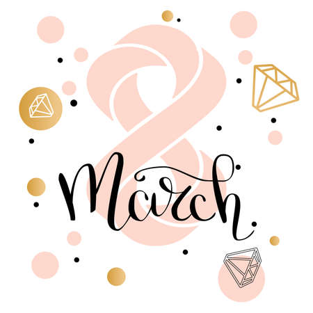 8 March gold glitter for Women Day greeting card and luxury text lettering. Calligraphy lettering. Vector illustration. Illustration