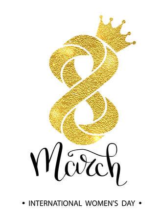 8 maart goud glitter voor vrouwendag wenskaart en luxe tekst belettering. Damesdag conceptontwerp. Kalligrafische pen-inscriptie. Vector illustratie EPS10