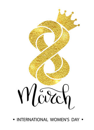 8 March gold glitter for Women Day greeting card and luxury text lettering. Womans Day concept design. Calligraphic pen inscription. Vector illustration EPS10