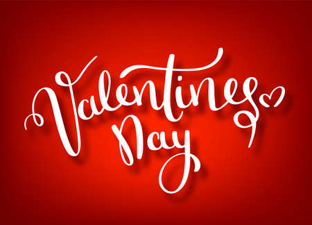 Happy Valentines Day Hand Drawing Vector Lettering design. Valentines day vector handwritten text greeting card . Red Vector Valentine s Day Banner.