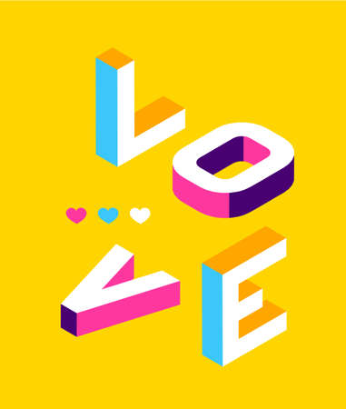 Love colored Memphis style. Isometric word design Banner. Valentines Day illustration. Vector 10 Eps
