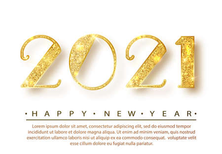 2021Happy new year. Gold Numbers Design of greeting card. Gold Shining Pattern. Happy New Year Banner with 2021 Numbers on Bright Background. Vector illustration. Ilustração
