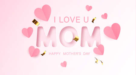 I love mom. Mothers day greeting card for celebration background with flowers. Vector illustration.