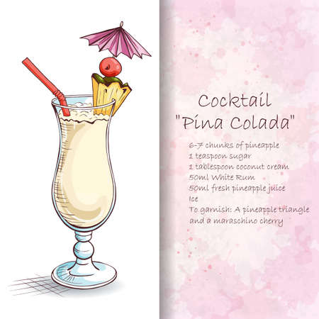 refreshing: Cocktail Pina Colada. A sweet tropical cocktail. A delicious and refreshing Summer drink. Booklet with detailed recipe. Hand drawn vector illustration.