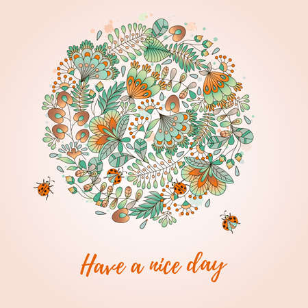 card with flowers and ladybugs. Cute colorful floral background.Have a nice day. Perfect for greetings, invitations, announcement, wedding design.
