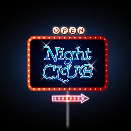 night club: Neon Sign. Night club open