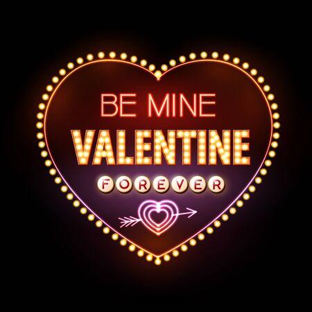 Neon sign. Valentine`s day typography background. Be mine