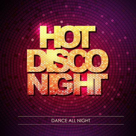 Typography Disco background. Hot disco night