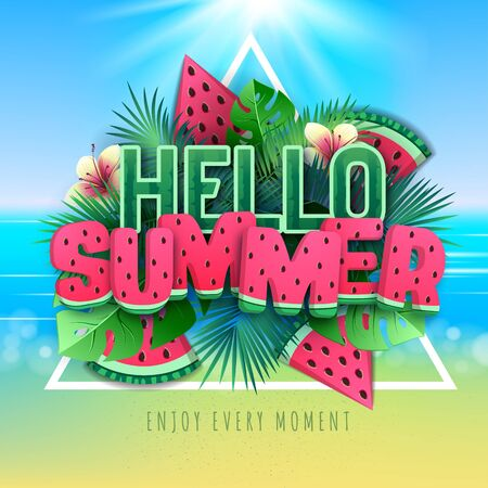 Typography hello summer poster with watermelon and tropic leaves on beach background. Summertime background