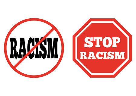 discriminate: A set of signs. The prohibition of racism. The octagonal red sign with the words Stop racism. Isolated.