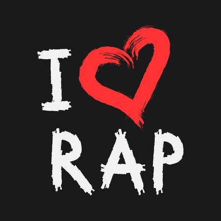 Handwriting I love Rap. Heart painted rough brush. Grunge. Black, white, red.