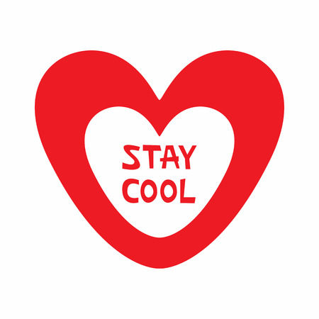 Outline of heart with text Stay Cool. Isolated vector illustration. Illustration