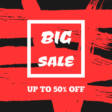 Advertisement Big Sale Up To 50% Off. Sketch, grunge, watercolour. Square discount poster, banner, coupon, ad. Black, red, white. Vector illustration. Иллюстрация