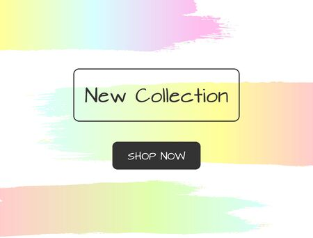Colorful watercolor template with text New Collection and Shop Now. Brush strokes, paint, color gradient.