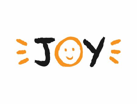 Text Joy with a smiling face and splashes of paint. Sketch, grunge, watercolor, graffiti. Funny vector illustration.