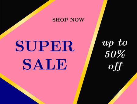 Banner Super Sale. Up To 50% Off. Vector illustration.