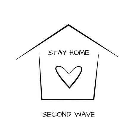 Outlines of house and heart with text Stay Home, Second Wave. Drawn by hand. Vector illustration. Vettoriali