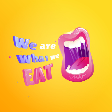 We are what we eat poster. Open mouth with text . Vector cartoon illustration Çizim