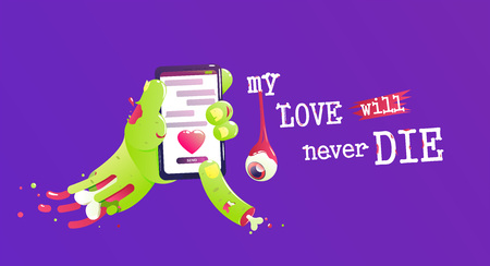 My love will never die banner. Zombie sent love message halloween funny card. Vector cartoon illustration Illustration
