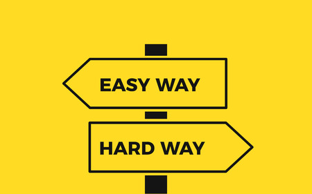 Simple easy and hard way. A road signs banner. Vector illustration Illustration