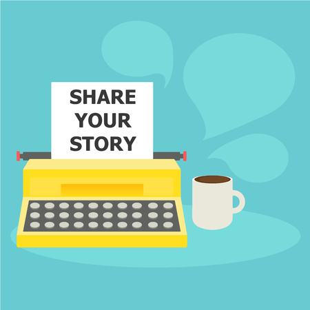 Share your story banner. A typewriter with paper and text and coffee. Vector flat illustration