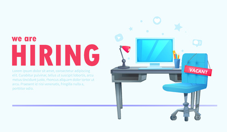 We are hiring banner with office workspace and sign vacant and inscription. Business recruiting concept.