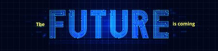 Future is coming vector banner. Technology simple type tech design. Geometric modern font. Futuristic style.