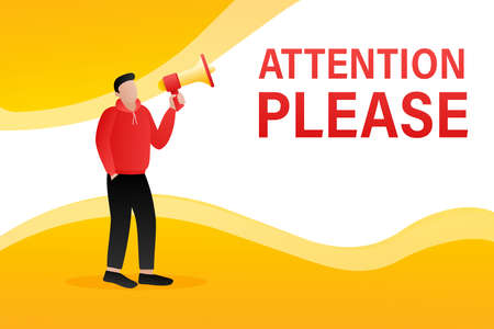 Template with attention please man holding megaphone on white background for flyer design. Vector illustration in flat style.