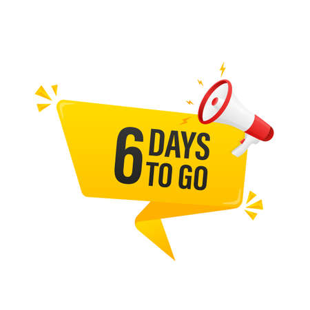 Modern poster with yellow 6 days to go megaphone. Modern red megaphone icon. Vector illustration.