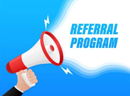 Referral program. Badge with megaphone icon. Flat vector illustration on blue background.