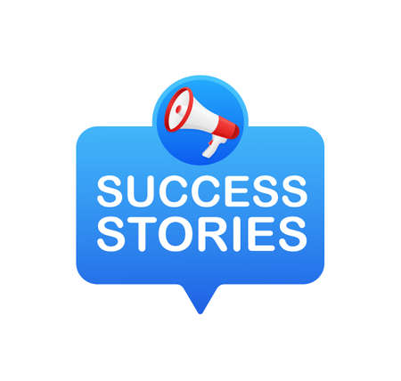 Success stories. Badge with megaphone icon. Flat vector illustration on white background. Vecteurs