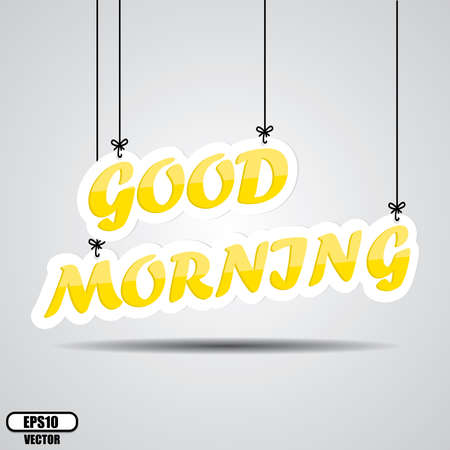 good morning: Yellow text good morning on the hanging isolate on white background - Vector. Illustration