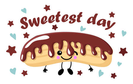 national day of sweets. greeting card with eclair. chocolate glaze. Cartoon funny cute character eating sweet food