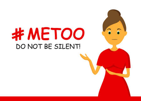 Do not be silent. The concept of sexual violence and harassment. Metoo movement. Hashtag. Feminism. Vector illustration isolated on a white background.