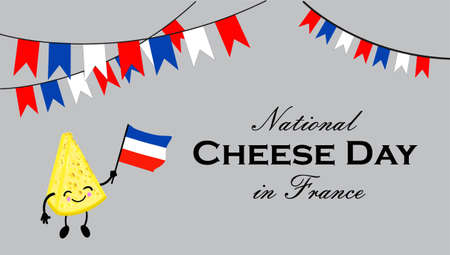 National cheese day in France. Postcard or banner for International Cheese Day. Cute cartoon cheesy character. Cheese with a face and a smile.