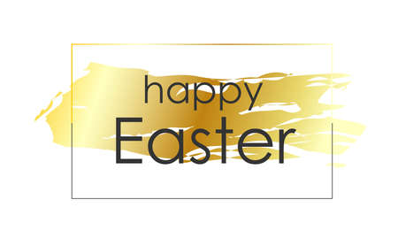 Elegant trendy inscription Happy Easter on a gold background. Vector illustration isolated on white. Easter banner for magazine or promotion.