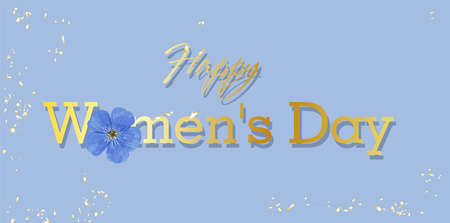 phrase Happy Womens Day on a blue background. Congratulatory banner or card. Card with the text. Day March 8th. Spring flowers and confetti. Illustration