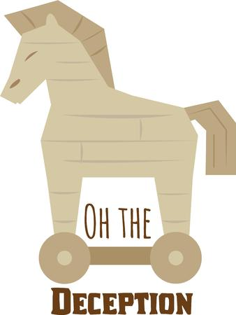 trojan horse: Let people know that great things come in strange packages with this Trojan horse on a t-shirt.