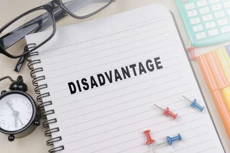 disadvantage: DISADVANTAGE. Business concept