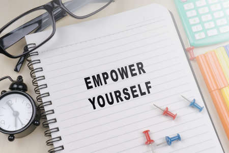 yourself: EMPOWER YOURSELF. Business concept